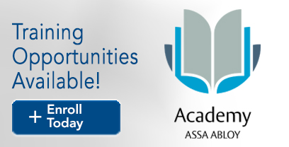 Training Opportunities Available through ASSA ABLOY Academy! Enroll Today!